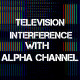 Television Interference 6 - VideoHive Item for Sale