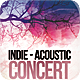 Indie - Acoustic Concert Flyer  - GraphicRiver Item for Sale