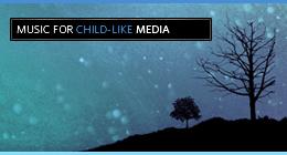 Child-Like Media