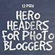 Hero Headers for Photo Bloggers - GraphicRiver Item for Sale