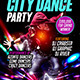 City Dance Party Flyer Template - GraphicRiver Item for Sale