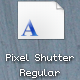 Pixel Shutter Regular