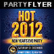 Hot New Year Party Flyer - GraphicRiver Item for Sale