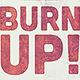 Burn Up Flyer Template
