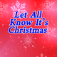 Let All Know It's Christmas - AudioJungle Item for Sale