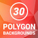 30 Polygon Backgrounds - GraphicRiver Item for Sale