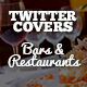 Twitter Covers - Bars & Restaurants - GraphicRiver Item for Sale