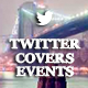 Twitter Covers - Events Multipurpose - GraphicRiver Item for Sale