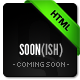 Soon(ish) Coming Soon / Countdown HTML Template - ThemeForest Item for Sale