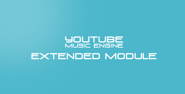 CodeCanyon Musik Extended Module for Youtube Music Engine 9204849