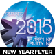 2015 New Year Futuristic Party Flyer - GraphicRiver Item for Sale