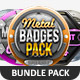 Metal Badges Bundle Pack - GraphicRiver Item for Sale