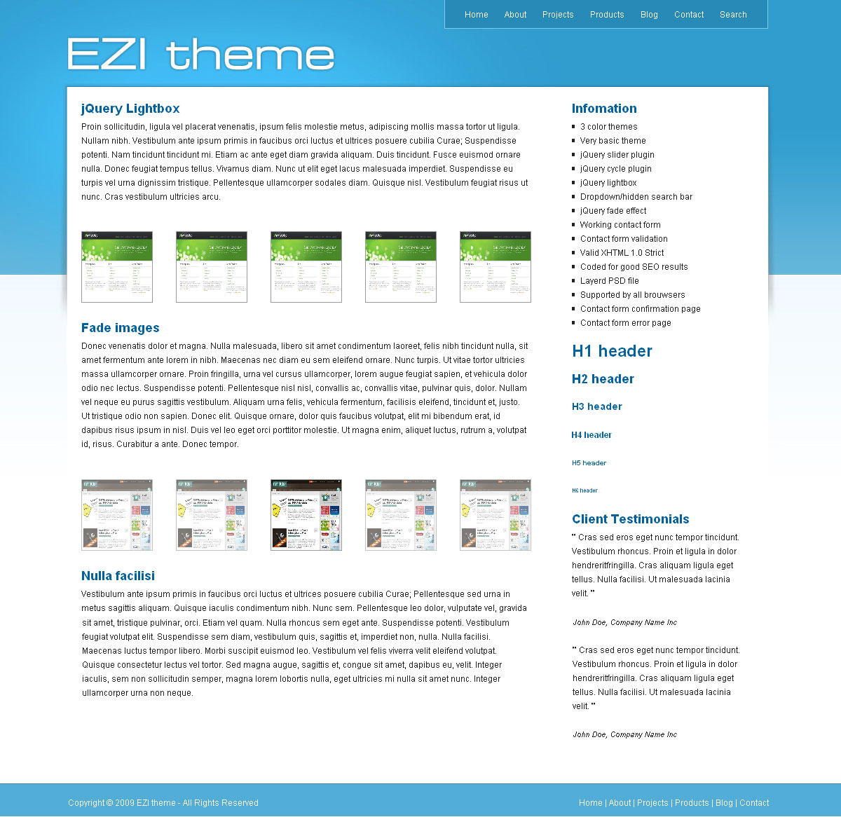EZI theme -  EZI theme       * 3 color themes     * jQuery slider plugin     * jQuery cycle plugin     * jQuery lightbox     * Dropdown/hidden search bar     * jQuery fade effect     * Working contact form     * Contact form validation     * Valid XHTML 1.0 Strict     * Coded for good SEO results     * Layerd PSD file     * Supported by all brouwsers     * Contact form confirmation page     * Contact form error page