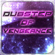 Dubstep of Vengeance