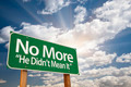No More - He Didn't Mean It Green Road Sign with Dramatic Clouds and Sky. - PhotoDune Item for Sale