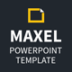 Maxel Powerpoint Template - GraphicRiver Item for Sale