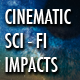Cinematic Sci-Fi Impacts Pack