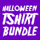 Halloween Tshirt Bundle - GraphicRiver Item for Sale