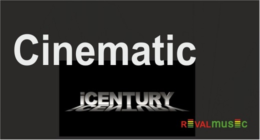 Cinematic by iCENTURY