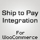 Ship to Pay Integration for WooCommerce