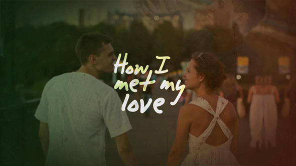 How I Met My Love