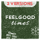 Feel Good Times - VideoHive Item for Sale