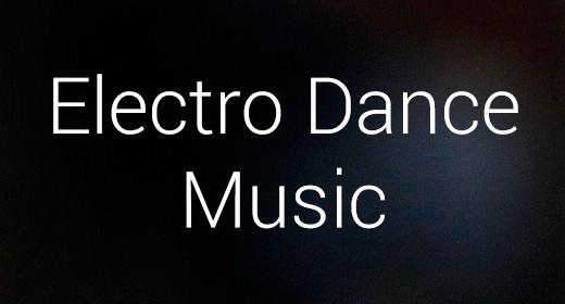 Electro Dance Music (EDM)