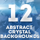 12 Abstract Crystal Backgrounds - GraphicRiver Item for Sale