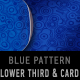 Blue pattern LOWER THIRD & PRESENTATION CARD-combo - VideoHive Item for Sale