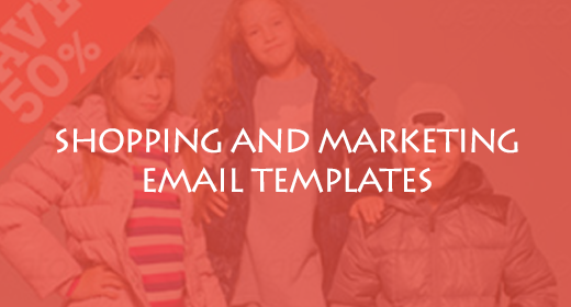 SHOPPING AND MARKETING EMAIL TEMPLATES