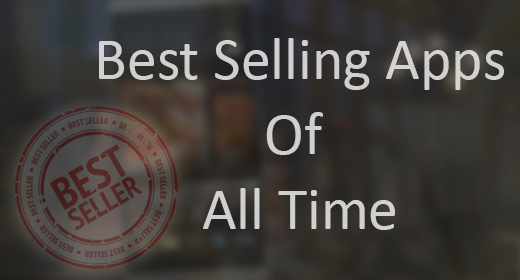 Best Selling Apps Of All Time