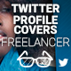Twitter Profile Covers - Freelancer - GraphicRiver Item for Sale