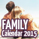Family Calendar 2015 - GraphicRiver Item for Sale