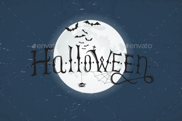 GraphicRiver Abstract Typography Halloween Night Background 9404387