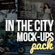 In The City Mock-Ups Template Pack - GraphicRiver Item for Sale