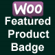 Woocommerce Featured Product Badge