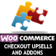 Woocommerce Checkout Addons & Upsells