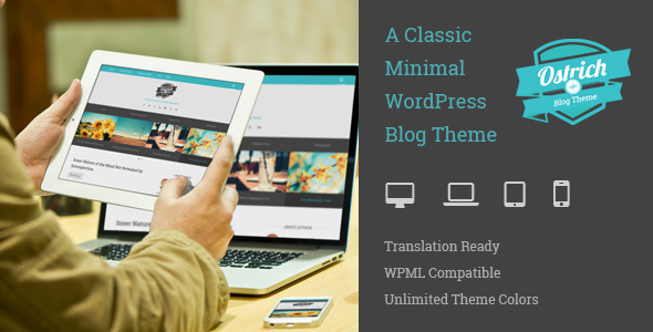 ThemeForest Ostrich A Classic Minimal WordPress Blog Theme 9409218