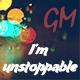 I'm Unstoppable