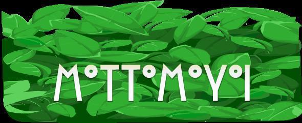 mottomoyoi