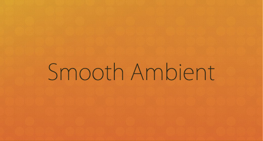 Smooth Ambient