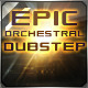 Epic Orchestral Dubstep