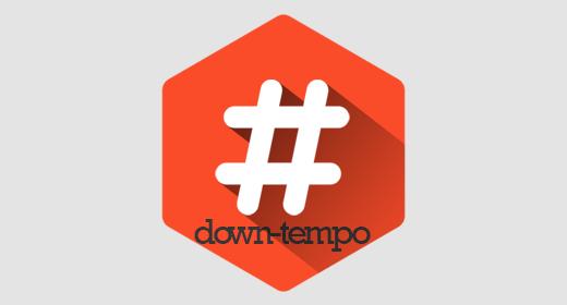 #downtempo