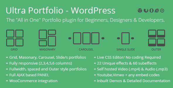 Ultra Portfolio is a WordPress plugin used to build portfolios in any desired layout with ease. Grid, Masonary, Carousel Slider, Single slide, Classic blog styl