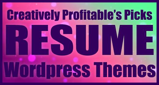Creatively Profitable's Picks - Best Online Resume Wordpress Themes