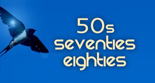 50s - Seventies - Eighties