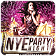 NYE Party - Flyer - GraphicRiver Item for Sale