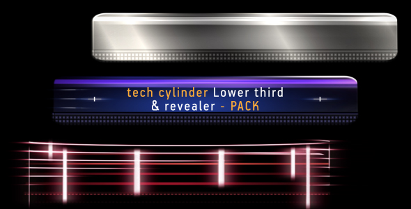 Tech cylinder LOWER THIRD & REVEALER pack