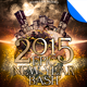 Epic New Year Bash Party Flyer Template - GraphicRiver Item for Sale