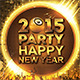 Happy New Year 2015 Party Flyer - GraphicRiver Item for Sale